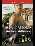 Howl4alphas Complete Collection [Alpha Protector: Safe, Sound, and Mated: Shelter from the Storm] (Siren Publishing Classic Manlove)