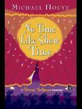 No Time Like Show Time (Hermux Tantamoq Adventures)
