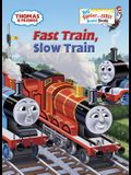 Fast Train, Slow Train