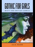 Gothic for Girls: Misty and British Comics