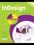 InDesign in Easy Steps: Covers CS3, CS4 & CS5