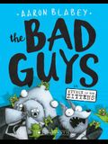 The Bad Guys in Attack of the Zittens (the Bad Guys #4), 4