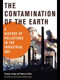 The Contamination of the Earth: A History of Pollutions in the Industrial Age