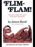 Flim-Flam!: Psychics, ESP, Unicorns, and Other Delusions