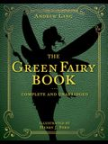 The Green Fairy Book, 3: Complete and Unabridged