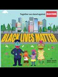 Together We Stand Against Racism: Black Lives Matter