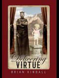 Delivering Virtue: A Dark Comedy Adventure of the West