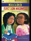 Nikki and Deja: Election Madness, 4: Nikki and Deja, Book Four