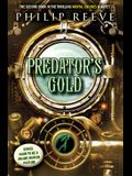 Predator's Gold (Mortal Engines, Book 2), Volume 2