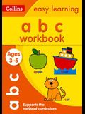ABC Workbook: Ages 3-5