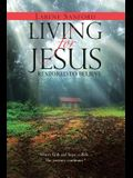 Living for Jesus: Restored to Believe