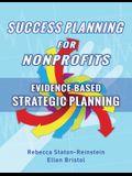 Success Planning for Nonprofits: Evidence-Based Strategic Planning