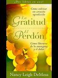 La Gratitud/El Perdon