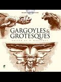 Gargoyles & Grotesques [With CDROM]