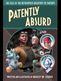 Patently Absurd: The Files of the Retropolis Registry of Patents