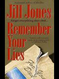 Remember Your Lies
