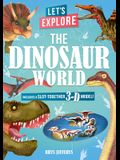 Let's Explore the Dinosaur World: Includes a Slot-Together 3-D Model!