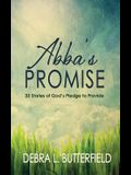 Abba's Promise: 33 Stories of God's Pledge to Provide