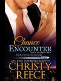 Chance Encounter: An LCR Elite Novel