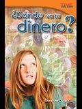 ¿dónde Va Tu Dinero? (Where Does Your Money Go?) (Spanish Version)
