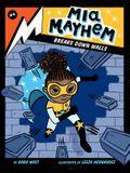 MIA Mayhem Breaks Down Walls: #4