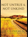Not Untrue & Not Unkind