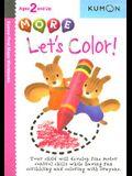More Let's Color!