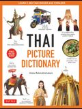 Thai Picture Dictionary: Learn 1,500 Key Thai Words and Phrases - The Perfect Visual Resource for Language Learners of All Ages (Includes Onlin