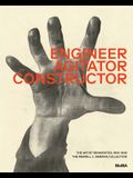 Engineer, Agitator, Constructor: The Artist Reinvented: 1918-1938