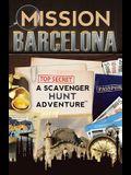 Mission Barcelona: A Scavenger Hunt Adventure (For Kids)