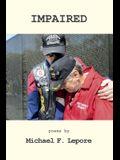 Impaired: The Continuing Crisis for Vietnam Veterans