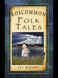 Roscommon Folk Tales
