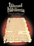El Talmud de Babilonia: Tratado de Berajot (Bendiciones)