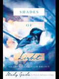 Shades of Light Study Guide