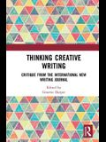 Thinking Creative Writing: Critique from the International New Writing Journal