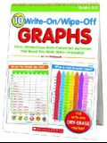 10 Write-On/Wipe-Off Graphs Flip Chart: Fill-In, Whole-Class Data-Collection Activities That Boost Key Math Skills--Instantly!