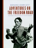 Adventures on the Freedom Road: The French Intellectuals in the 20th Century