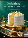 Southern Living 2020 Annual Recipes: An Entire Year of Recipes