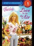 Love Is In The Air (Turtleback School & Library Binding Edition) (Barbie (Pb))