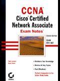 CCNA Exam Notes: CISCO Certified Network Associate Exam 640-507