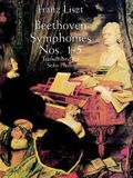 Beethoven Symphonies Nos. 1-5 Transcribed for Solo Piano
