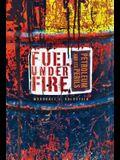 Fuel Under Fire: Petroleum and Its Perils