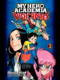 My Hero Academia: Vigilantes, Vol. 3, Volume 3