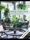 Wild Interiors: Beautiful Plants in Beautiful Spaces