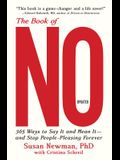 The Book of No: 365 Ways to Say It and Mean It--And Stop People-Pleasing Forever (Updated Edition)