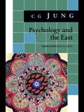 Psychology and the East: (From Vols. 10, 11, 13, 18 Collected Works)