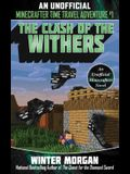 The Clash of the Withers: An Unofficial Minecrafters Time Travel Adventure, Book 1