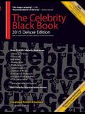 The Celebrity Black Book 2015: Over 50,000+ Accurate Celebrity Addresses for Autographs, Charity & Nonprofit Fundraising, Celebrity Endorsements, Get