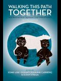 Walking This Path Together: Anti-Racist and Anti-Oppressive Child Welfare Practice