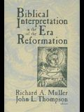 Biblical Interpretation in the Era of the Reformation
